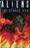 The Female War (Aliens n.3)